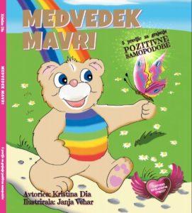 Knjiga MEDVEDEK MAVRI - 5 pravljic za grajenje pozitivne samopodobe